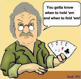 Know When to Hold or Fold